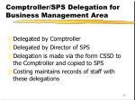 comptroller sps delegation for business management area