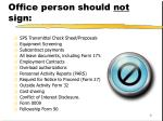 forms that a business office person should not sign