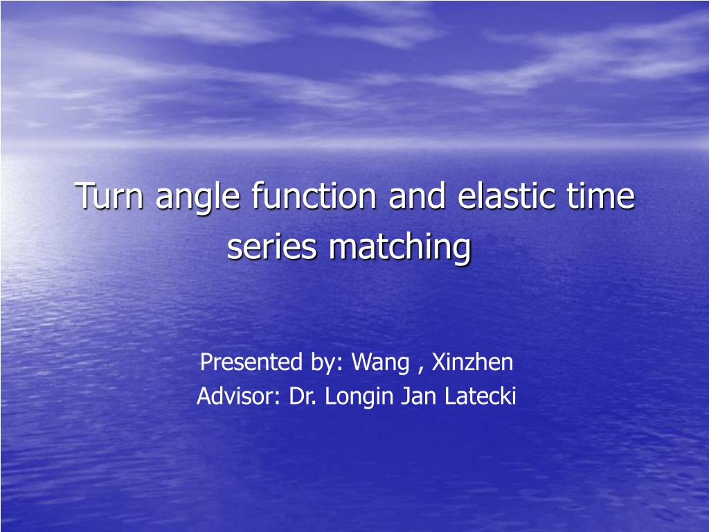 turn angle function and elastic time series matching l.