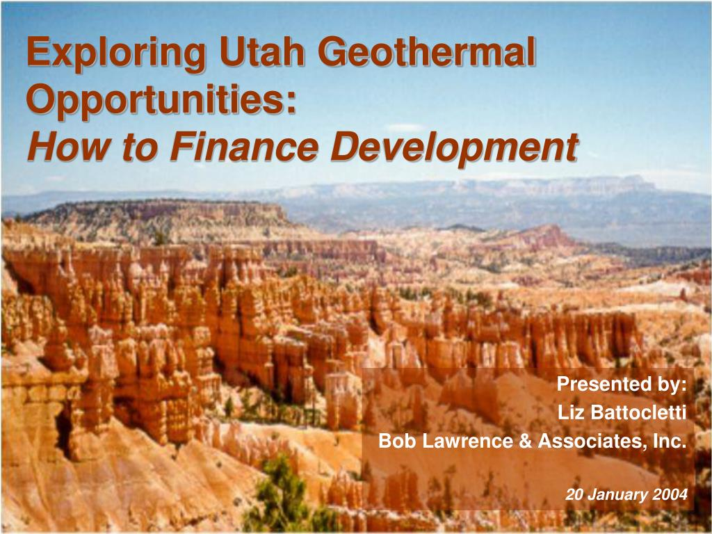 exploring utah geothermal opportunities how to finance development l.