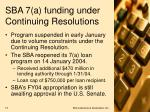 sba 7 a funding under continuing resolutions