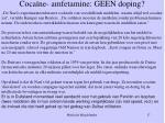 coca ne amfetamine geen doping