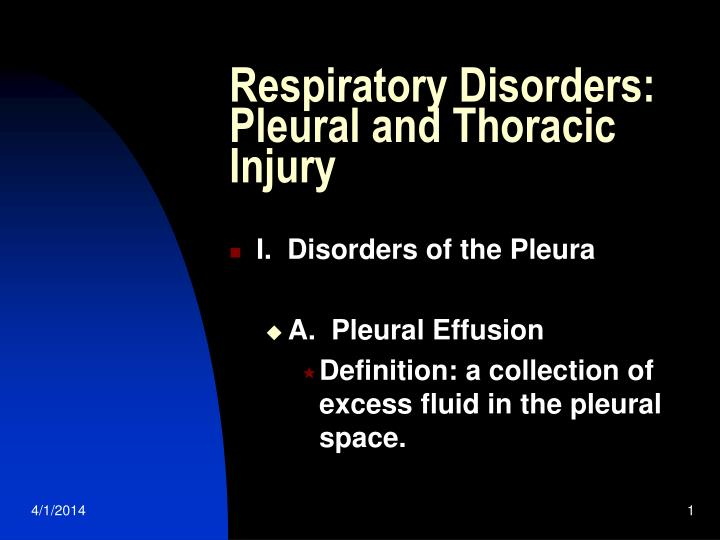 respiratory disorders pleural and thoracic injury n.