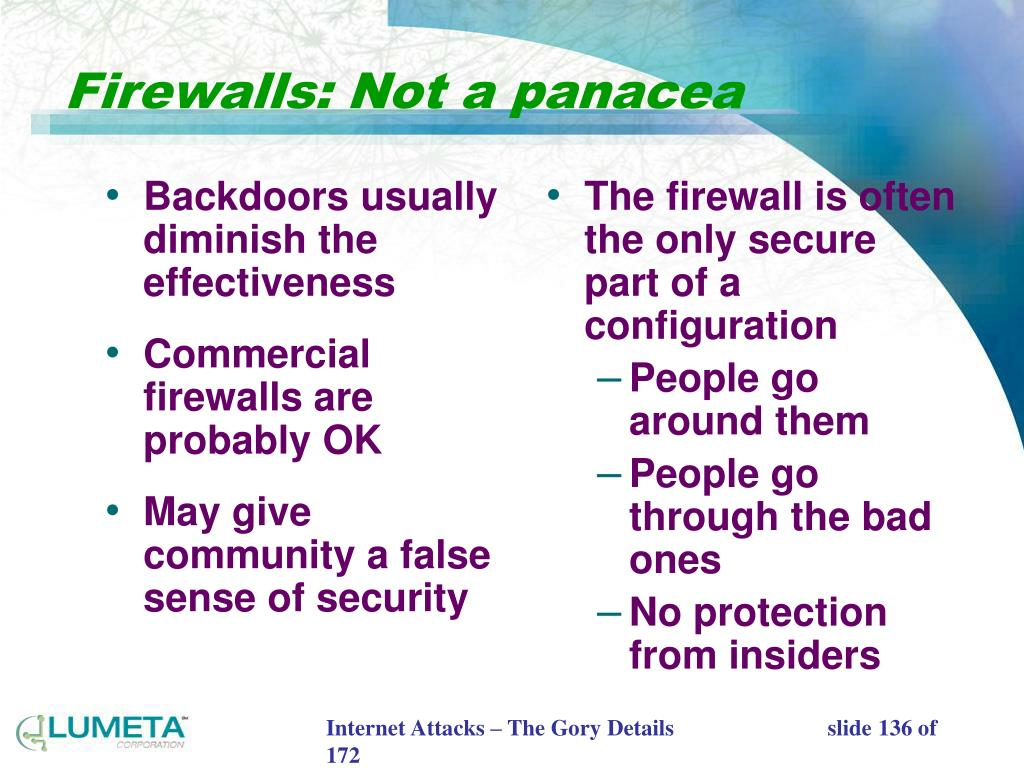 Backdoors usually diminish the effectiveness
