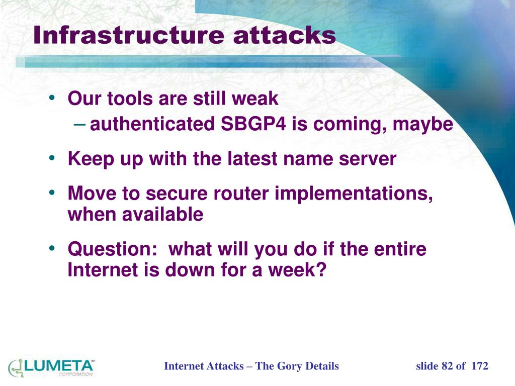 Infrastructure attacks