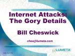 internet attacks the gory details bill cheswick