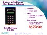 some solutions hardware tokens