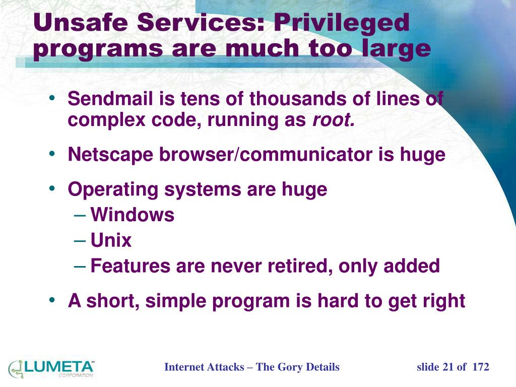 Unsafe Services: Privileged programs are much too large