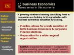 1 business economics makes sense in this economy