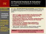 3 financial analysis valuation you want rigorous preparation in finance accounting