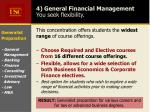 4 general financial management you seek flexibility