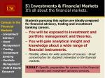 5 investments financial markets it s all about the financial markets