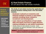 6 real estate finance it s all about the real estate markets