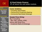 6 real estate finance it s all about the real estate markets14