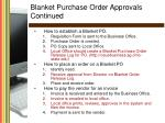 blanket purchase order approvals continued