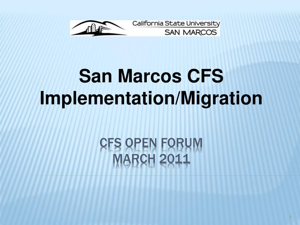 san marcos cfs implementation migration l.