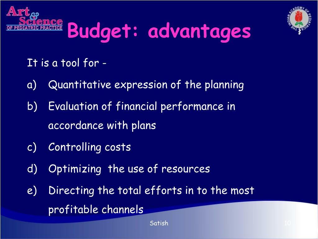 Budget: advantages