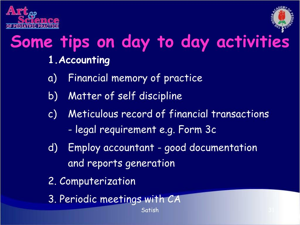 Some tips on day to day activities