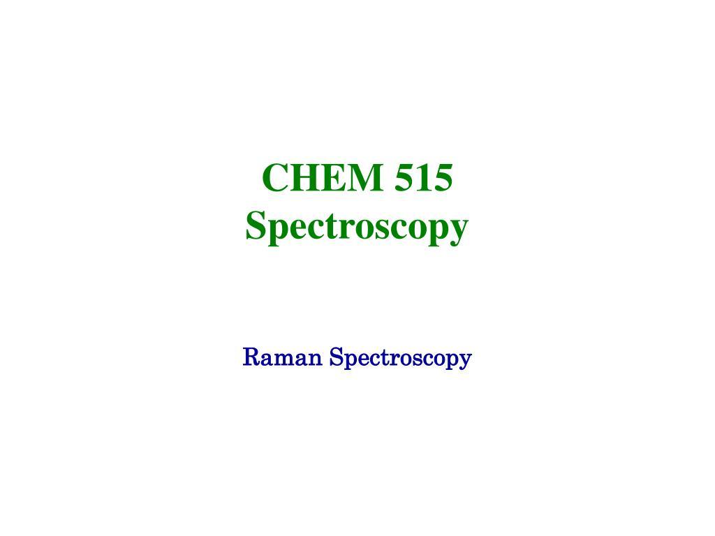 chem 515 spectroscopy l.