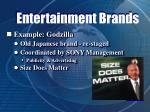 entertainment brands36