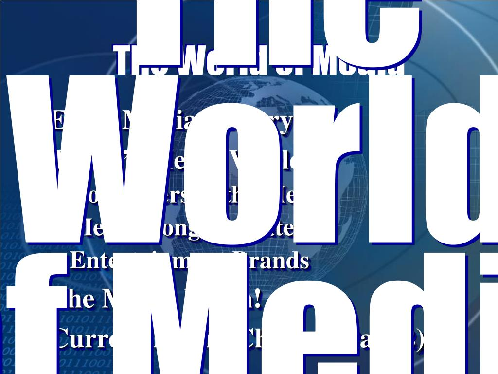 The World of Media