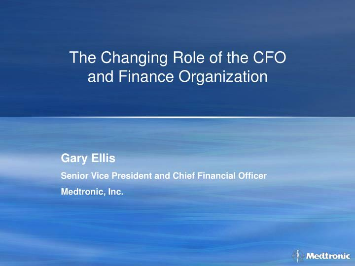 the changing role of the cfo and finance organization n.