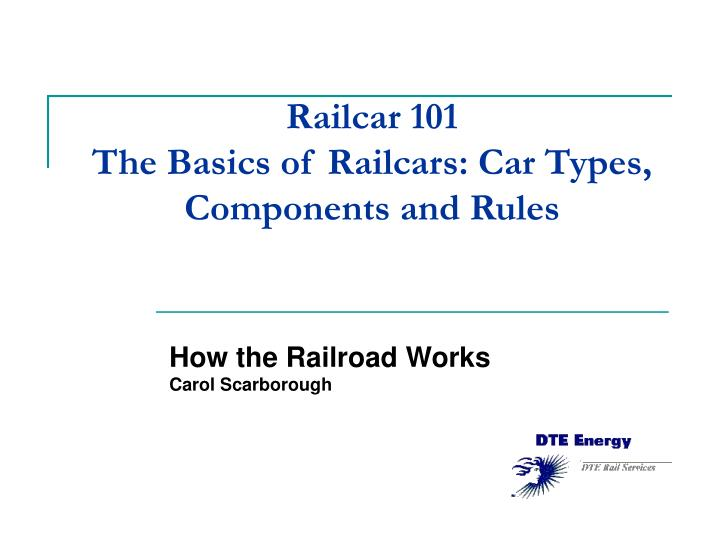 railcar 101 the basics of railcars car types components and rules n.