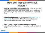 how do i improve my credit history