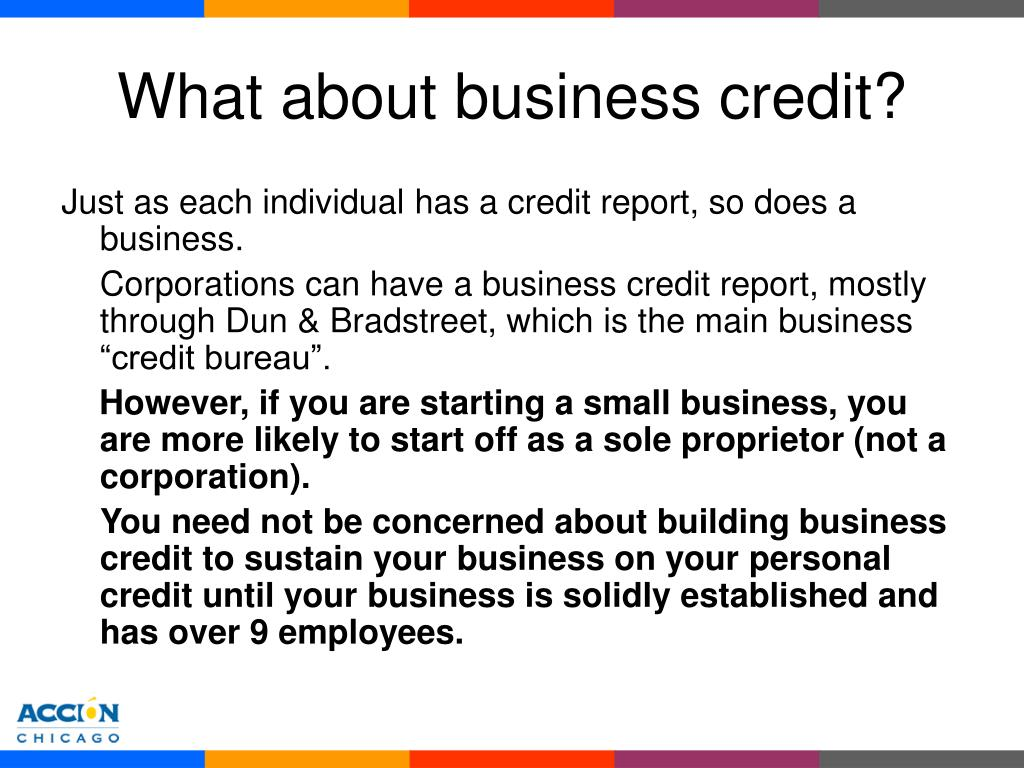 What about business credit?