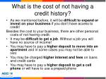 what is the cost of not having a credit history