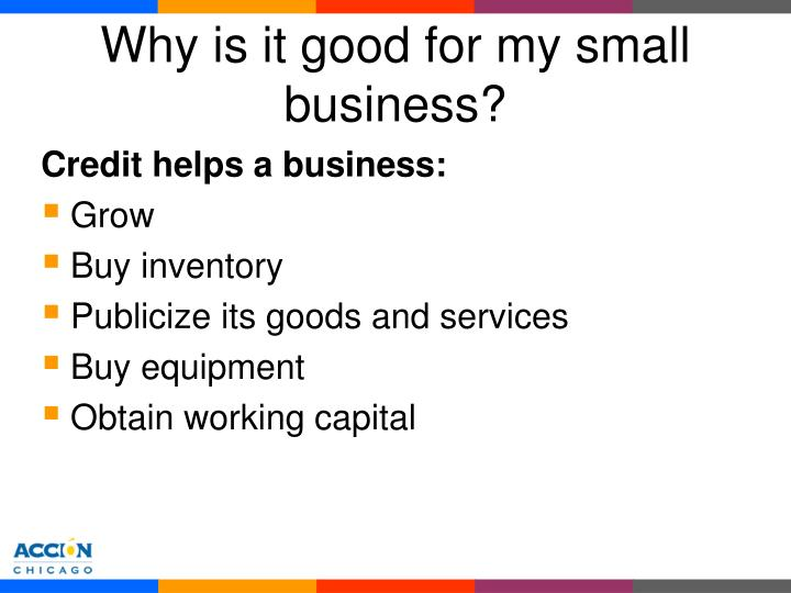 Why is it good for my small business