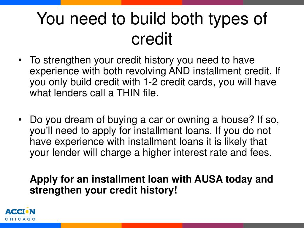 You need to build both types of credit