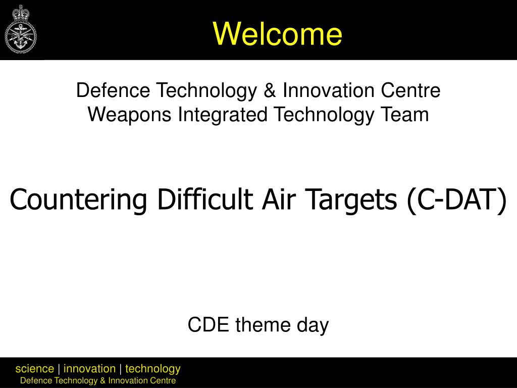 defence technology innovation centre weapons integrated technology team cde theme day l.