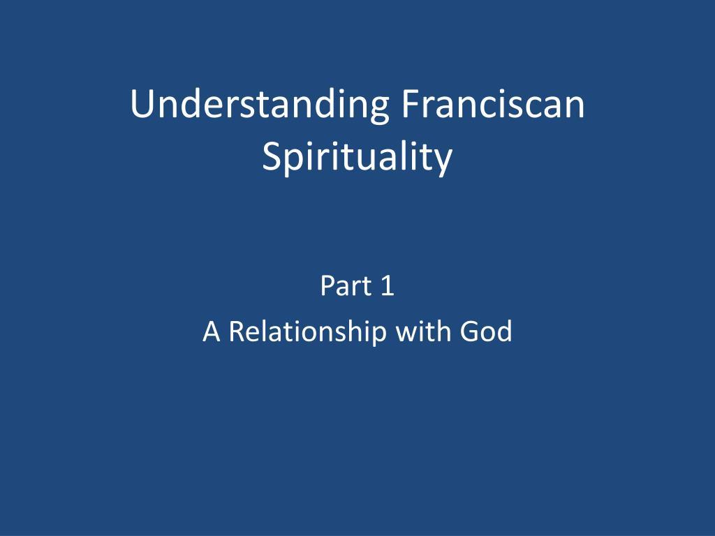 understanding franciscan spirituality l.