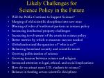 likely challenges for science policy in the future