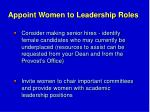 appoint women to leadership roles