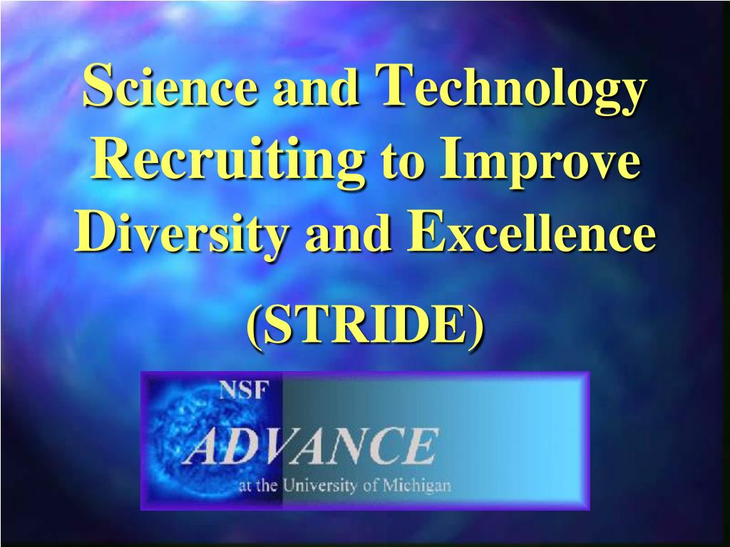 s cience and t echnology recruiting to i mprove d iversity and e xcellence l.