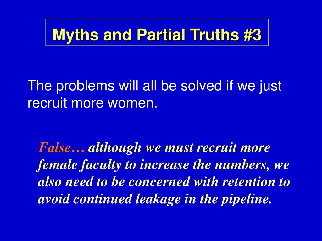 Myths and Partial Truths #3
