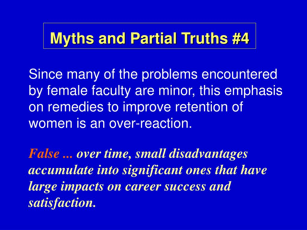 Myths and Partial Truths #4