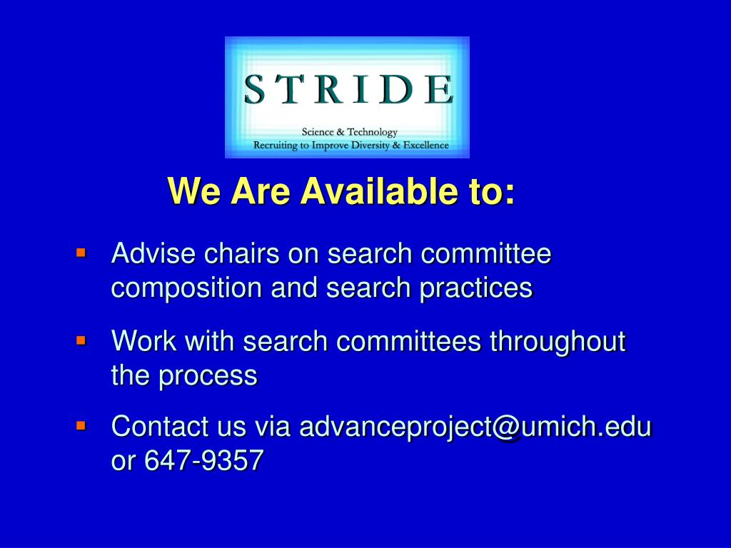 Advise chairs on search committee composition and search practices