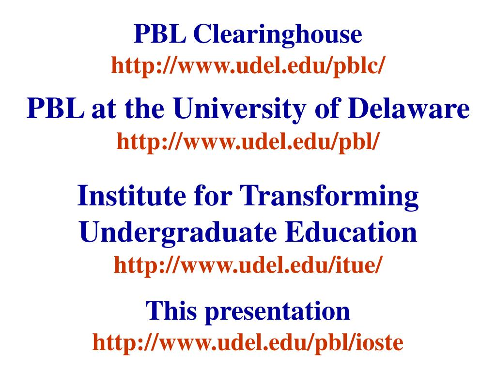 pbl clearinghousehttp://www udel edu/pblc/ pbl