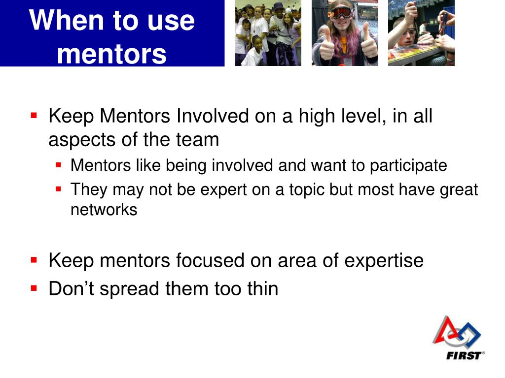 When to use mentors
