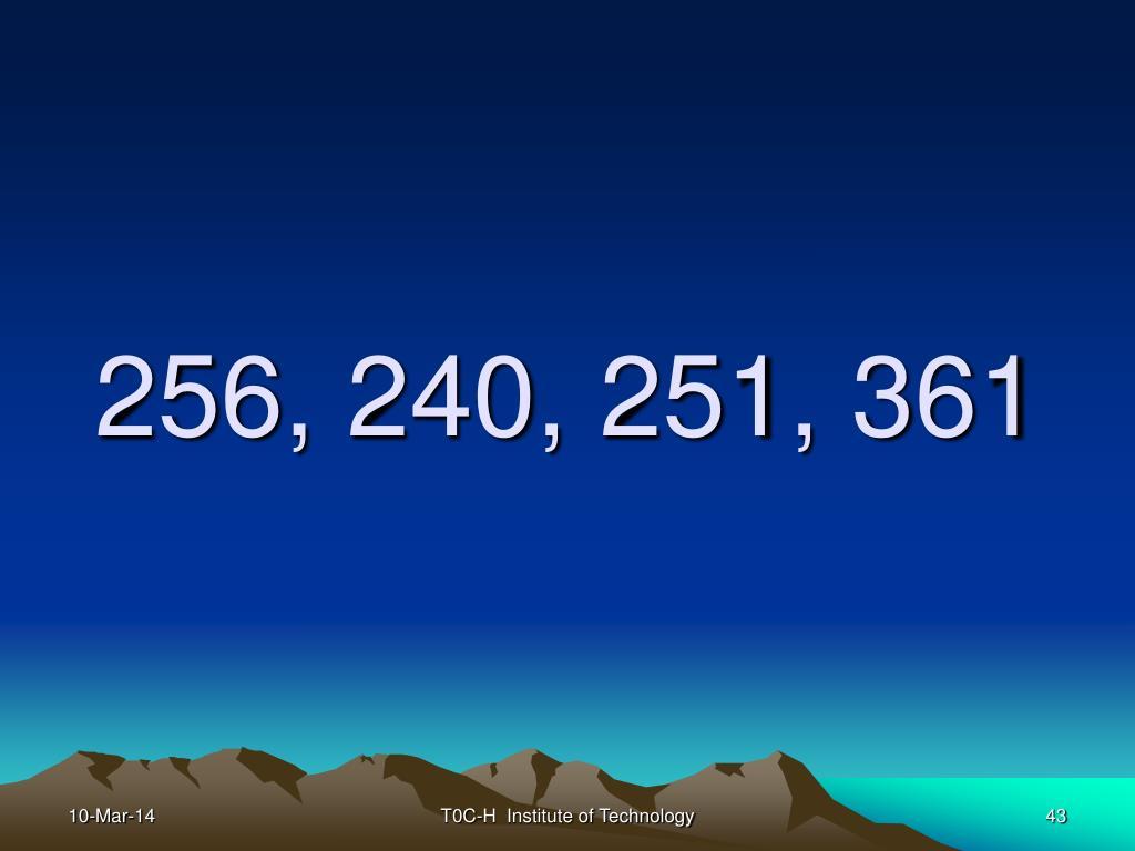 256, 240, 251, 361