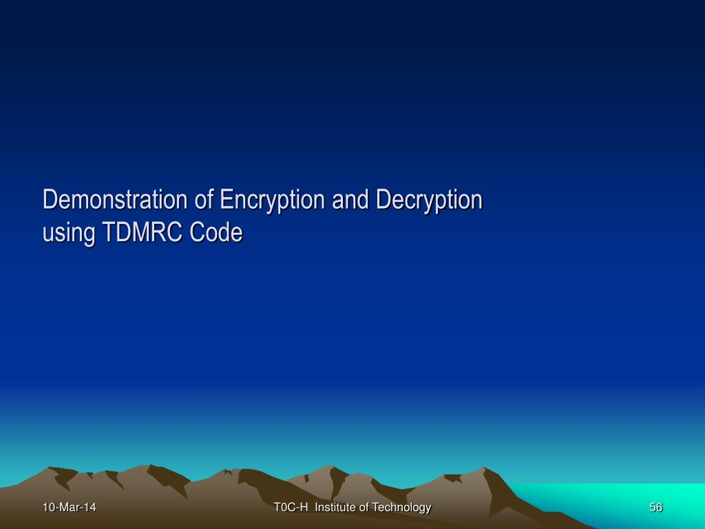 Demonstration of Encryption and Decryption