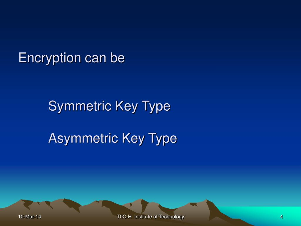 Encryption can be