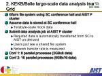 2 kekb belle large scale data analysis in a grid