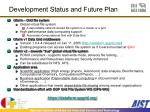 development status and future plan
