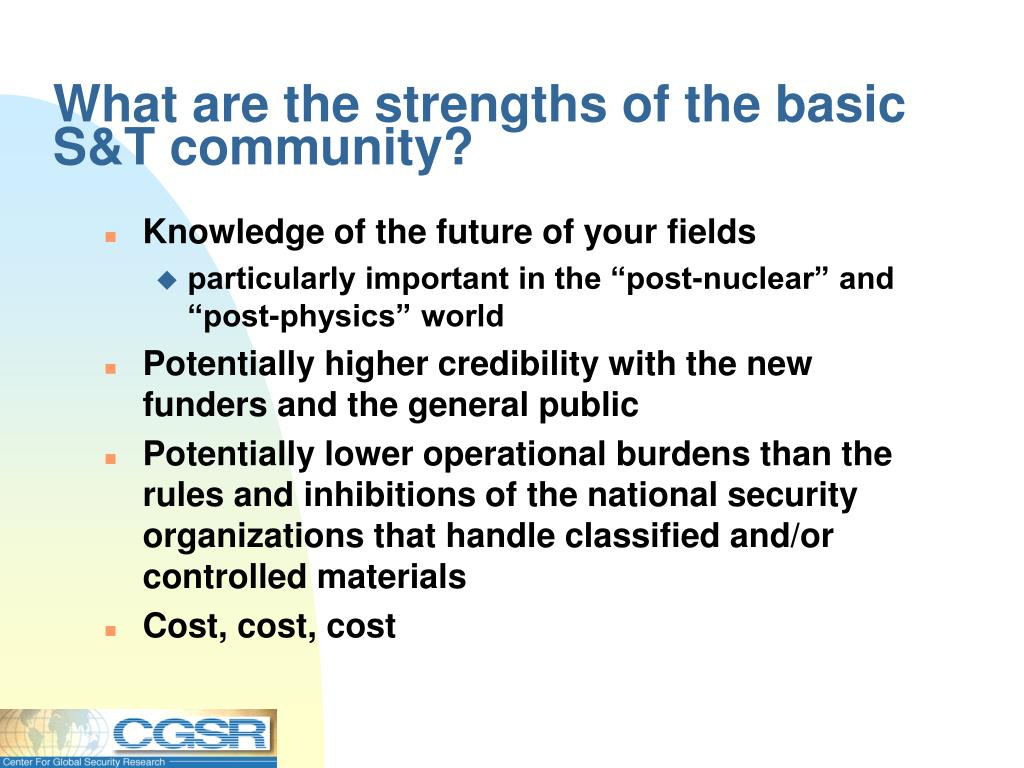 What are the strengths of the basic S&T community?