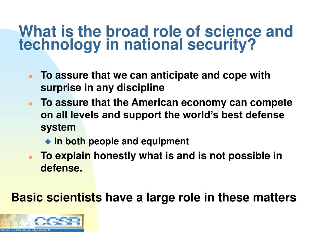 What is the broad role of science and technology in national security?