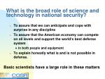 what is the broad role of science and technology in national security